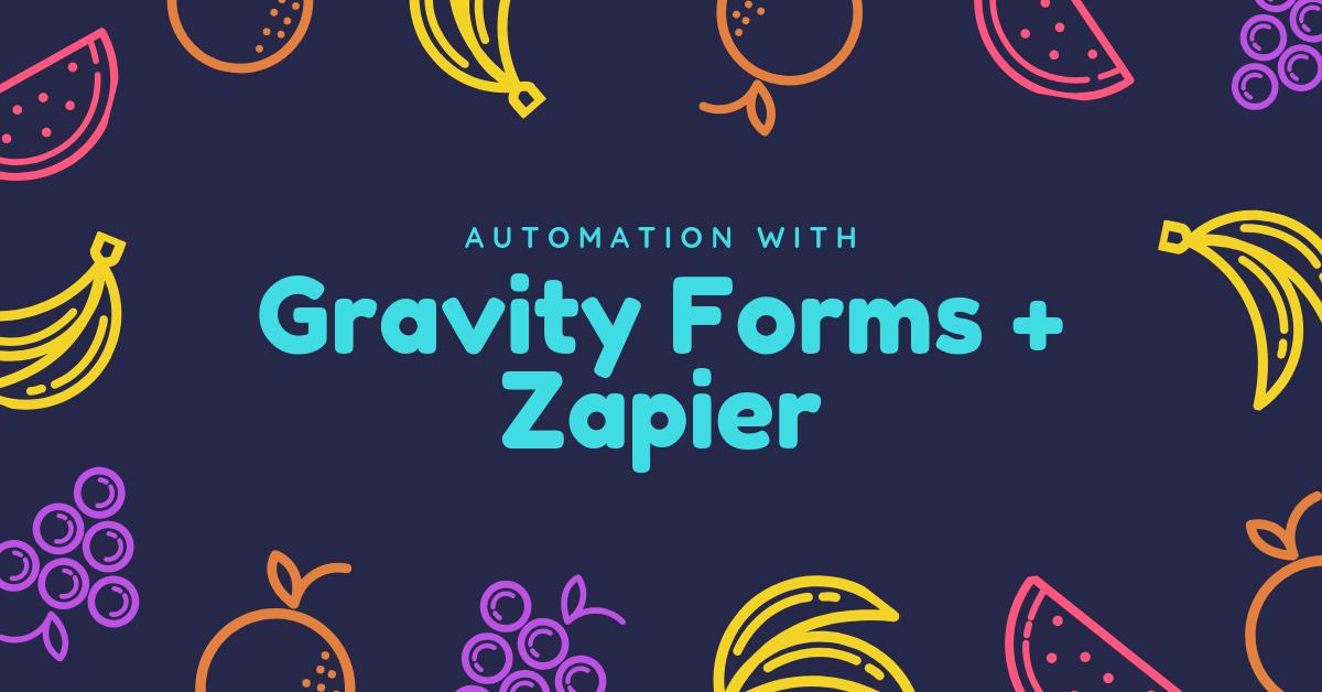 Gravity Forms Zapier